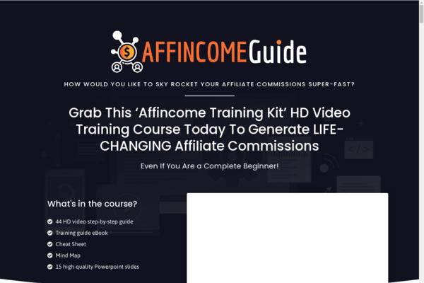 AffIncomeGuide.com - Affiliate Training Course | 44 HD Videos | 15 Powerpoints Slides | eBook & More