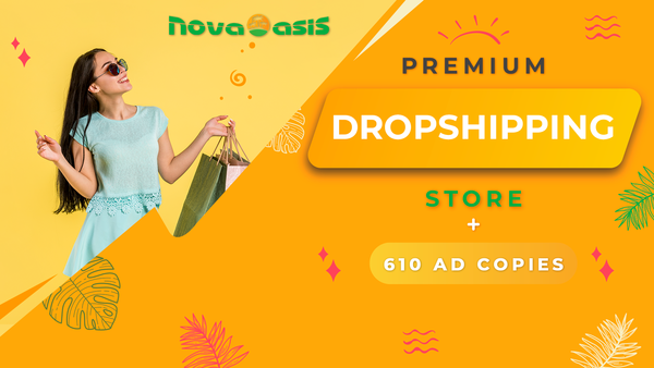 NovaOasis.com - Premium Dropshipping Store | 125+ Best-Selling Products | 5 AD Copies / Product