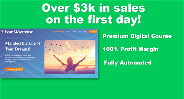PowerfulAbundance.com - Very Successful Digital Course   $3,138 in Sales on First Day   100% Margins