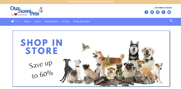 OurSweetPets.com - High Converting HOT Pet Niche Fast & 100% Fully Automated. Ready to Earn.