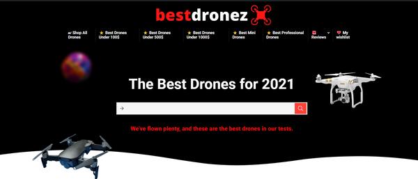 bestdronez.com - Premium Best Drones Review Amazon Affiliate Website. Potential Earn up to 5k $/mo
