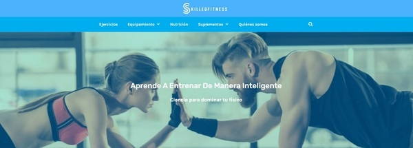 Skilledfitness - This listing is for a high-quality content/affiliate, and display advertising business created in Nov 2019 in the fitness industry in Spain.