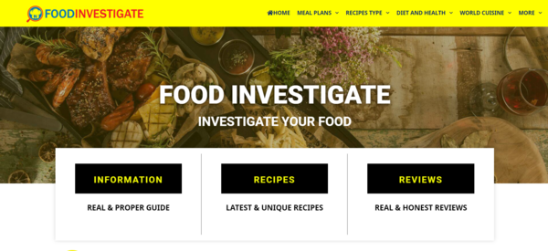 Food Investigate - A Starter E-book (Cooking & Health ) Website for the Receipts Resellers & Influencers