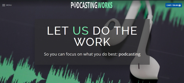 Podcasting.works - Podcasting Service Reseller Site - 100% Outsourced Business - High Margins