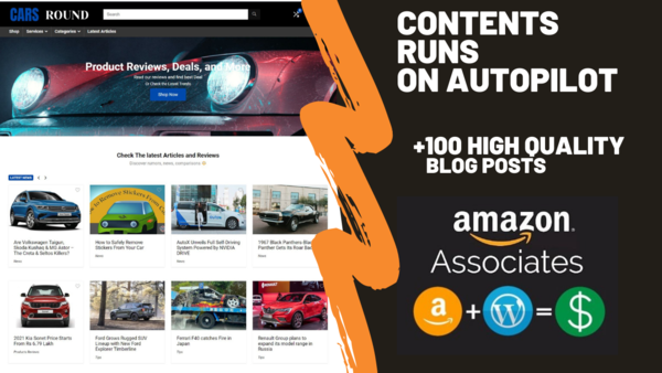 carsround.com - carsround.com Can Generate Up To 5000 USD Per Month | Cars Amazon Affiliate Website |100 High-Quality Blog Posts | Fully Automated Content |Domain Valued $1,287