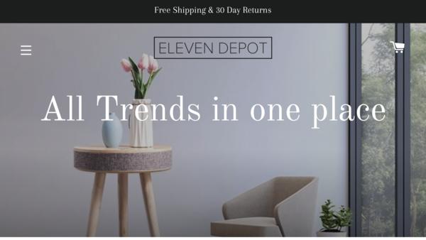 elevendepot.com - Shopify Dropship Store Home & Garden Niche U$7,000 + in sales (3 months)